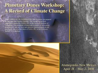 Planetary Dunes Workshop: A Record of Climate Change
