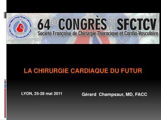 La chirurgie cardiaque du FUTUR