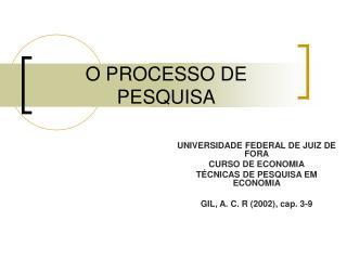 O PROCESSO DE PESQUISA