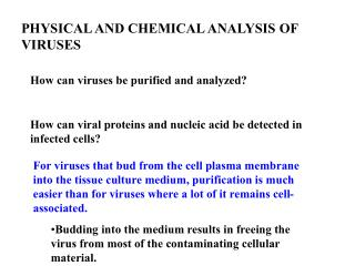 PHYSICAL AND CHEMICAL ANALYSIS OF VIRUSES