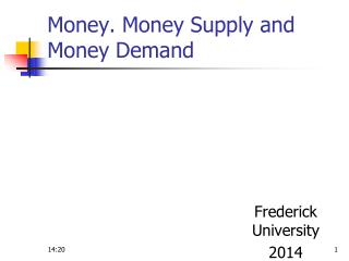 Money. Money Supply and Money Demand