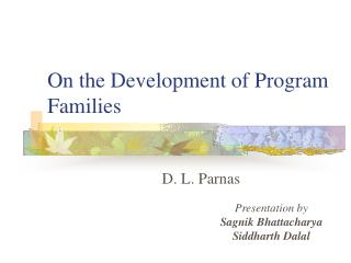On the Development of Program Families