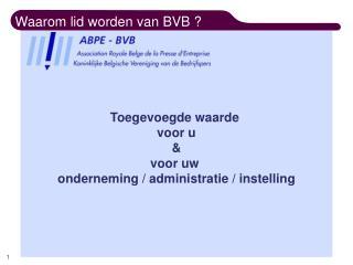 Waarom lid worden van BVB ?