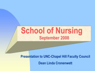 School of Nursing	 September 2008