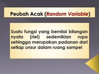 Peubah Acak  ( Random Variable )