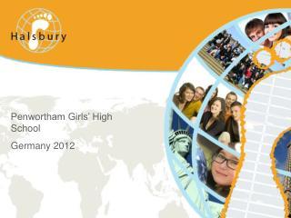 Penwortham Girls' High School Germany 2012