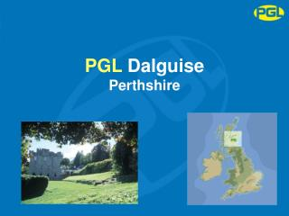 PGL  Dalguise Perthshire