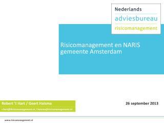 Risicomanagement en NARIS gemeente Amsterdam