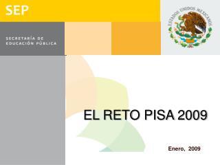 EL RETO PISA 2009