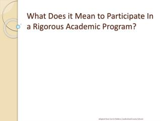 What Does it Mean to Participate  I n a Rigorous Academic Program?