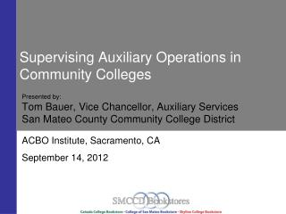 Supervising Auxiliary Operations in Community Colleges
