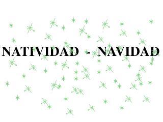 NATIVIDAD  -  NAVIDAD