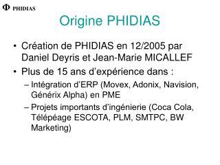 Origine PHIDIAS