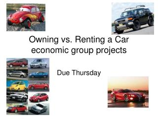 Owning vs. Renting a Car economic group projects