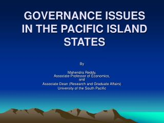 GOVERNANCE ISSUES IN THE PACIFIC ISLAND STATES