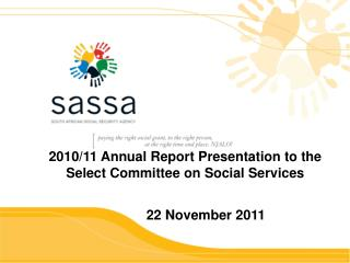 2010/11 Annual Report Presentation to the Select Committee on Social Services