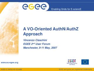 A VO-Oriented AuthN/AuthZ Approach