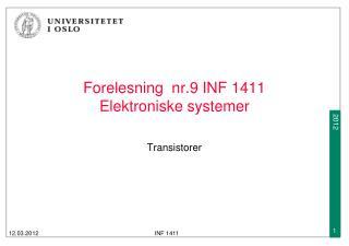 Forelesning  nr.9 INF 1411  Elektroniske systemer