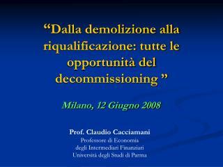 """"""" Dalla demolizione alla riqualificazione: tutte le opportunità del  decommissioning """""""