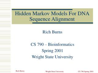 Hidden Markov Models For DNA Sequence Alignment