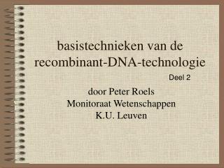 basistechnieken van de recombinant-DNA-technologie