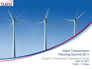 Cleco Transmission Planning Summit 2011