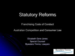 Statutory Reforms Franchising Code of Conduct Australian Competition and Consumer Law