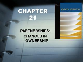 PARTNERSHIPS: CHANGES IN OWNERSHIP