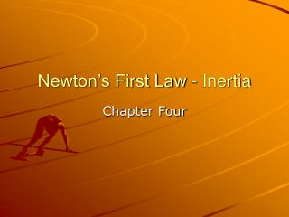 Newton s First Law - Inertia