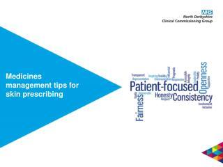 Medicines management tips for skin prescribing