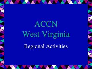 ACCN West Virginia