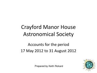 Crayford Manor House Astronomical Society