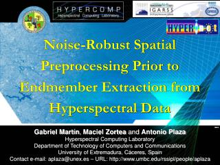 Noise-Robust Spatial Preprocessing Prior to Endmember Extraction from Hyperspectral Data