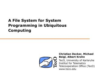A File System for System Programming in Ubiquitous Computing