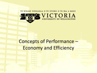 Concepts of Performance –  Economy and Efficiency
