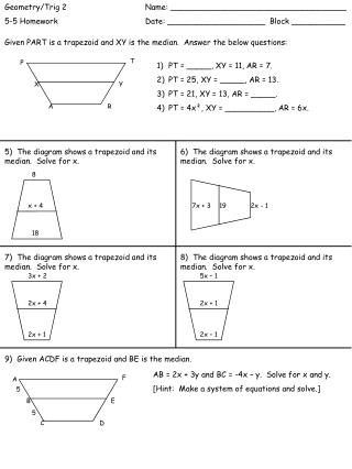 Given PART is a trapezoid and XY is the median.  Answer the below questions: