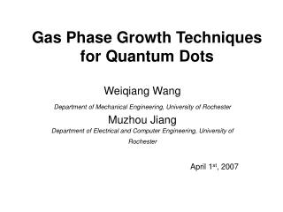 Gas Phase Growth Techniques for Quantum Dots