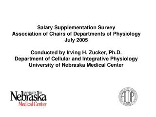 Salary Supplementation Survey Association of Chairs of Departments of Physiology July 2005