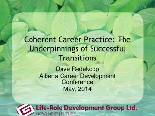 Coherent Career Practice: The Underpinnings of Successful Transitions