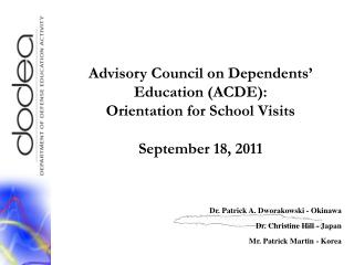 Advisory Council on Dependents' Education (ACDE):  Orientation for School Visits