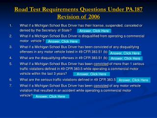 Road Test Requirements Questions Under PA.187 Revision of 2006