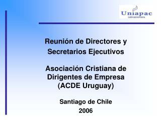 Reunión de Directores y  Secretarios Ejecutivos