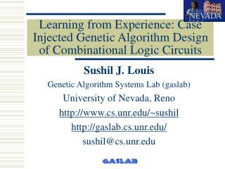 Learning from Experience: Case Injected Genetic Algorithm Design of Combinational Logic Circuits