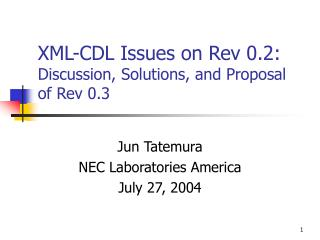 XML-CDL Issues on Rev 0.2: Discussion, Solutions, and Proposal of Rev 0.3