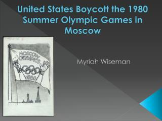 United States Boycott the 1980 Summer Olympic Games in Moscow