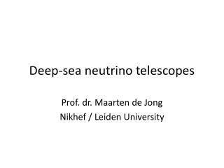 Deep-sea neutrino telescopes