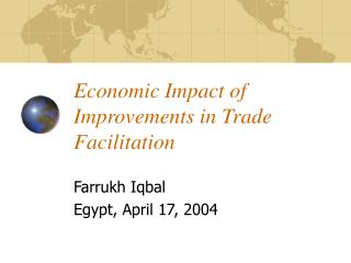 Economic Impact of Improvements in Trade Facilitation