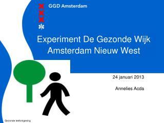 Experiment De Gezonde Wijk Amsterdam Nieuw West