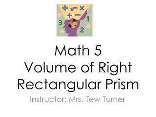 Math 5 Volume of Right Rectangular Prism