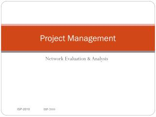 Network Evaluation & Analysis